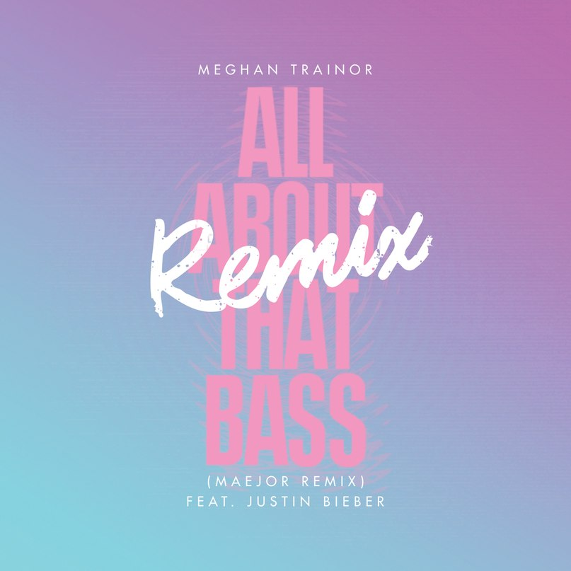 All About That Bass (Remix) Maejor