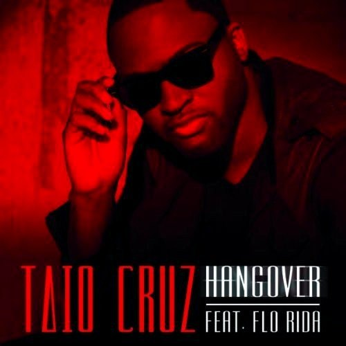 Flo Rida ft Taio Cruz-Hangover Good Feeling